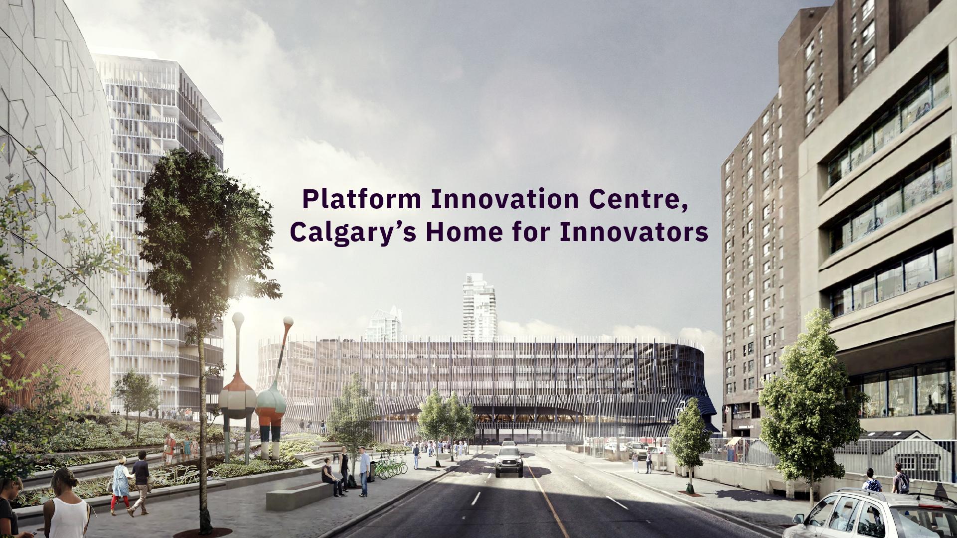 Platform Innovation Centre